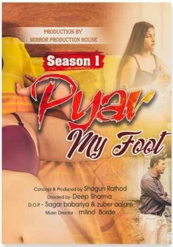 Pyar My Foot (2021) Season 1 Episode 1 Flixsksmovies (2021)