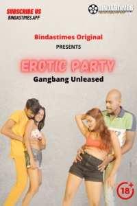 Erotic Party (2021) Bindastimes Originals Uncut (2021)
