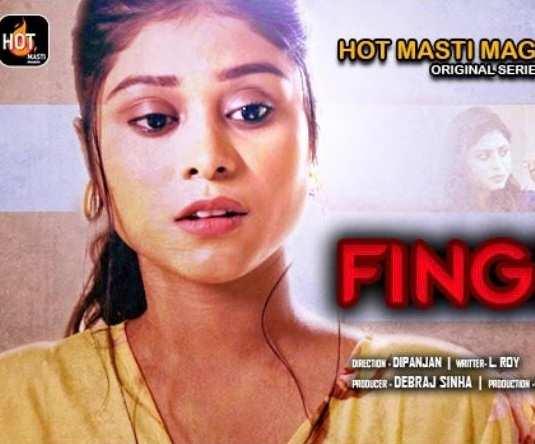 Finger Master (2021) Season 1 Episode 1 Hotmasti Originals (2021)